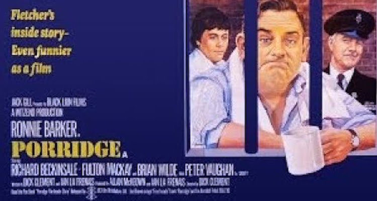 cinema poster used to promote the big screen version of porridge